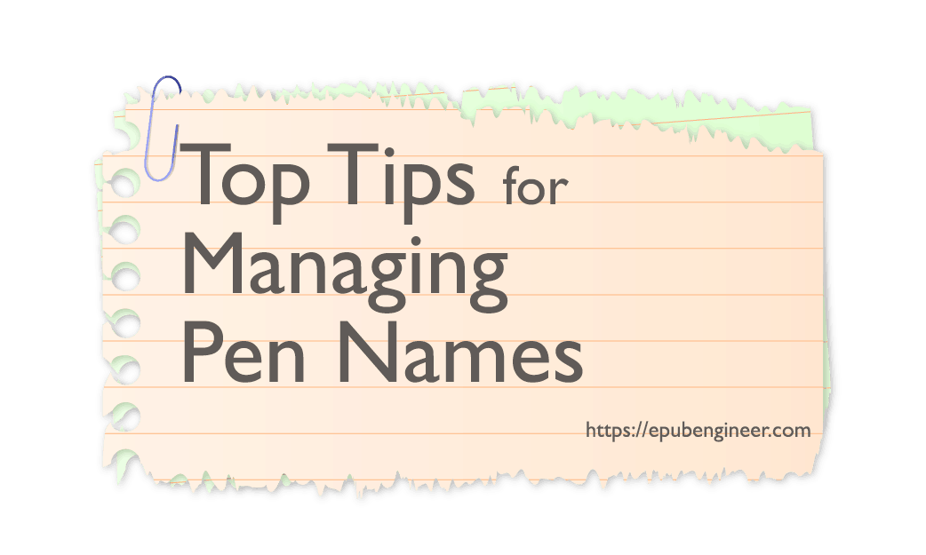 Top-Tips-for-Managing-Pen-Names
