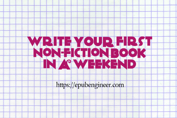 Write Your first Non-Fiction Book